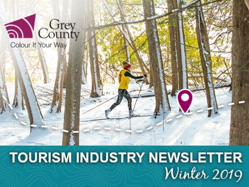 Grey County Tourism Industry Newsletter - Winter 2019